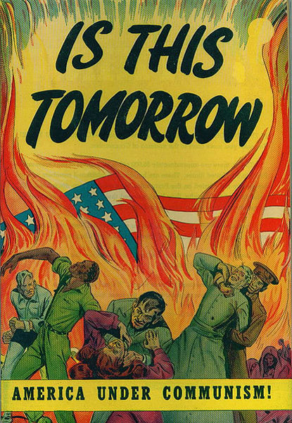 "Cover to the propaganda comic book ""Is This Tomorrow""."